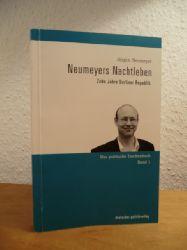 Neumeyer, Jürgen:  Neumeyers Nachtleben. Zehn Jahre Berliner Republik