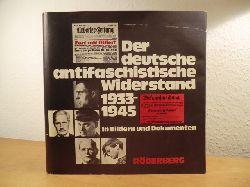 Altmann, Peter, Heinz Brüdigam, Barbara Mausbach-Bromberger und Max Oppenheimer:  Der deutsche antifaschistische Widerstand 1933 - 1945 in Bildern und Dokumenten