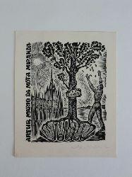 Naha, Johann:  Exlibris für Artur Mario da Mota Miranda. Motiv: Mann reckt die Arme einem Baum entgegen. Signiert.
