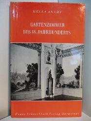 Arndt, Hella:  Gartenzimmer des 18. Jahrhunderts
