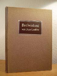 Loubier, Jean:  Der Bucheinband in alter und neuer Zeit
