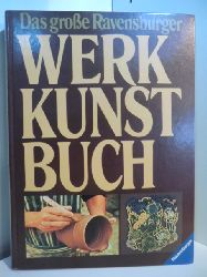 Lammèr, Jutta:  Das große Ravensburger Werkkunstbuch