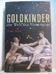 Druyen, Thomas:  Goldkinder. Die Welt des Vermögens