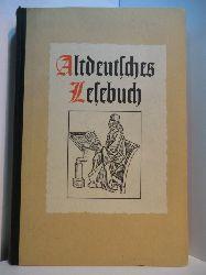 Bona, Kurt (Hrsg.):  Altdeutsches Lesebuch. Lebensgut Teil VII
