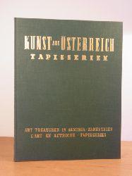 Spitzmüller, Anna:  Kunst aus Österreich: Tapisserien - Art Treasures in Austria: Tapestries - L`art en Autriche: Tapisseries