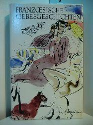 Marquardt, Hans (Hrsg.):  Französische Liebesgeschichten von Nodier bis Maupassant. Illustriert von Max Schwimmer
