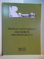 Thiemann, Dr. Hans:  Zeitgenössische Keramik aus Hamburg und seinem Umland. Schloß Reinbek, 26. April bis 27. September 1998