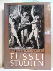 Antal, Frederick:  Füssli-Studien