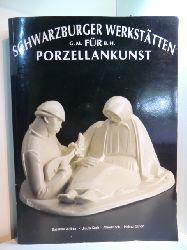 Wallner, Susanne, Ursula Koch und Alfred Koch sowie Helmut Scherf:  Schwarzburger Werkstätten für Porzellankunst