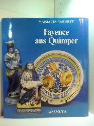 Taburet, Marjatta:  Fayence aus Quimper