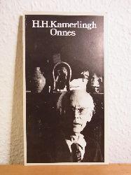 Achterbergh:  Harm Henrick Kamerlingh Onnes. Tentoonstelling Stedelijk Museum de Lakenhal Leiden, Groninger Museum Groningen, Museum Boymans van Beuningen Rotterdam, Gemeentemuseum Arnhem 1973