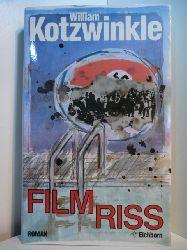 Kotzwinkle, William:  Filmriss
