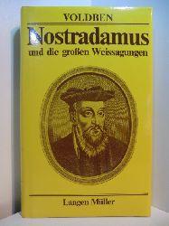 Voldben, A.:  Nostradamus und die grossen Weissagungen