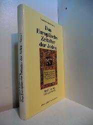 Battenberg, Friedrich:  Das Europäische Zeitalter der Juden. Band 1: Von den Anfängen bis 1650