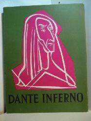 Dante Alighieri:  Das Inferno. Mit Illustrationen von Valentin Orasch