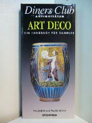 Miller, Judith, Martin Miller und Ingrid Reuter:  Art Deco. Ein Handbuch für Sammler. Diners Club - Antiquitäten