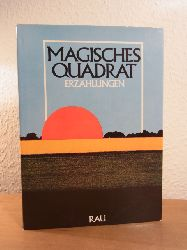 Heinz, Franz (Hrsg.):  Magisches Quadrat. Erzählungen. Bekenntnisse zur Heimat in Deutschland