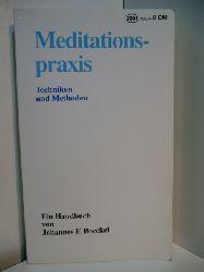Boeckel, Johannes F.:  Meditationspraxis. Techniken und Methoden