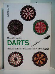 Rosenstein, Marcus:  Darts. Konzentration + Präzision im Pfeilwurfspiel