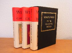 Hazel, John and Michael Grant:  Who`s who in the Classical World: Roman World - Greek World - Classical Mythology. 3 Volumes in Slipcase