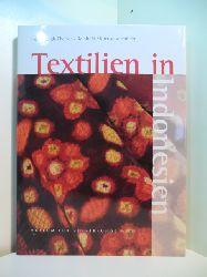 Leigh-Theisen, Heide und Reinhold Mittersakschmöller:  Lebensmuster. Textilien in Indonesien. Ausstellung, Museum für Völkerkunde, Neue Hofburg, 14.09.1995 - 29.02.1996