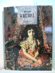 Guerman, Michail:  Michail Wrubel. Künstler des Vorabends
