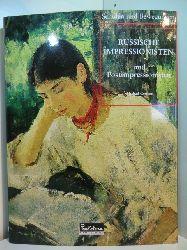 German, Michail:  Russische Impressionisten und Postimpressionisten. Reihe Schulen und Bewegungen