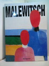 Malewitsch, Kasimir Sewerinowitsch:  Malewitsch. Künstler und Theoretiker