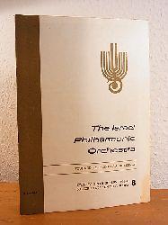 The Israel Philharmonic Orchestra, founded by Bronislaw Huberman:  The Israel Philharmonic Orchestra. Twenty ninth Season 1964 / 1965, Subscription Concert, Haifa, 8