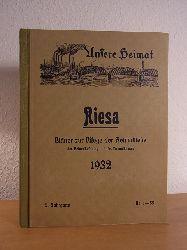 Uhlemann, Heinrich (Red.):  Riesa. Unsere Heimat. Blätter zur Pflege der Heimatliebe, der Heimatforschung und des Heimatschutzes. 5. Jahrgang 1932, Nr. 1 - 55
