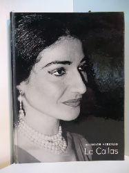 Herzfeld, Friedrich:  Maria Callas oder Die Primadonna