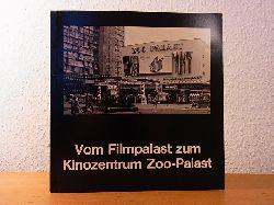 Binger, Lothar, Hans Borgelt und Susann Hellemann:  Vom Filmpalast zum Kinozentrum Zoo-Palast. Festschrift zur Vollendung des Kinozentrums