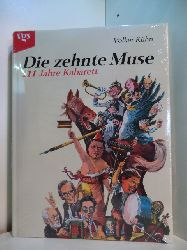 Kühn, Volker:  Die zehnte Muse. 111 Jahre Kabarett (originalverschweißtes Exemplar)