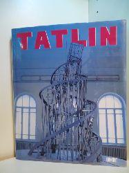 Strigalev, Anatolij und Jürgen Harten (Hrsg.):  Vladimir Tatlin. Retrospektive (deutsch - russisch)