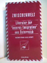 """Holzner, Johann, Karl Müller und  Theodor Kramer-Gesellschaft (Hrsg.):  Literatur der """"Inneren Emigration"""" aus Österreich"""