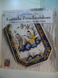Karandschulov-Alexiev, Dony:  Exotische Porzellandekore. Malen wie in China, Japan und dem Orient