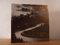 Adams, Ansel and John Muir:  America`s Wilderness. The Photographs of Ansel Adams with the Writings of John Muir