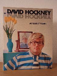 Hockney, David - edited by Nikos Stangos:  David Hockney by David Hockney. My early Years