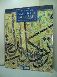 Khatibi, Abdelkebir und Mohammed Sijelmassi:  Die Kunst der islamischen Kalligrafie