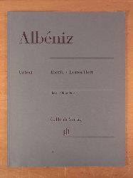 Albéniz, Isaac - herausgegeben von Norbert Gertsch:  Albéniz. Iberia. Erstes Heft / Iberia. First Book. Urtext