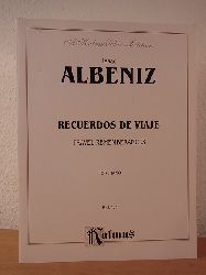 Albéniz, Isaac:  Albéniz. Recuerdos de viaje. Travel Rememberances. For Piano. K 09474