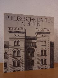 Klünner, Hans-Werner (Text):  Preussische Bauten in Berlin