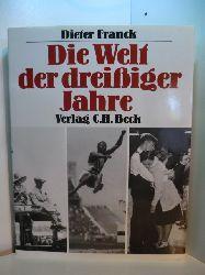 Franck, Dieter:  Die Welt der dreißiger Jahre