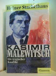 Stachelhaus, Heiner:  Kasimir Malewitsch. Ein tragischer Konflikt (originalverschweißtes Exemplar)