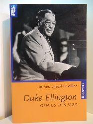 Collier, James Lincoln:  Duke Ellington. Genius des Jazz