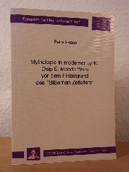 "Hesse, Petra:  Mythologie in moderner Lyrik. Osip E. Mandelstam vor dem Hintergrund des ""Silbernen Zeitalters"""