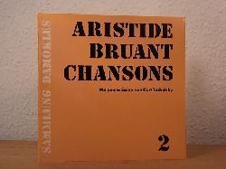Bruant, Aristide:  Chansons 2