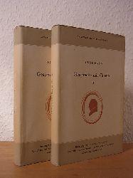 Eckermann, Johann Peter und Johann Wolfgang von Goethe:  Gespräche mit Goethe in den letzten Jahren seines Lebens 1823 - 1832. Band 1 und Band 2