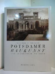 Mielke, Friedrich:  Potsdamer Baukunst. Das klassische Potsdam