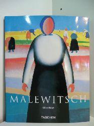 Néret, Gilles:  Kasimir Malewitsch 1878 - 1935 und der Suprematismus